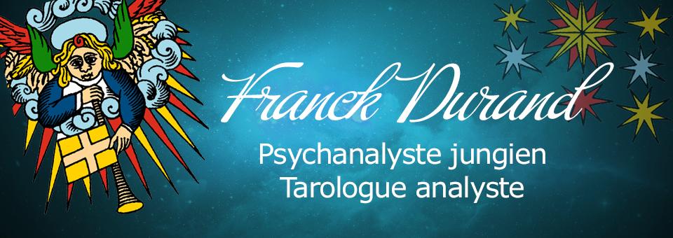 Franck Durand Psychanalyste jungien & Tarologue analyste